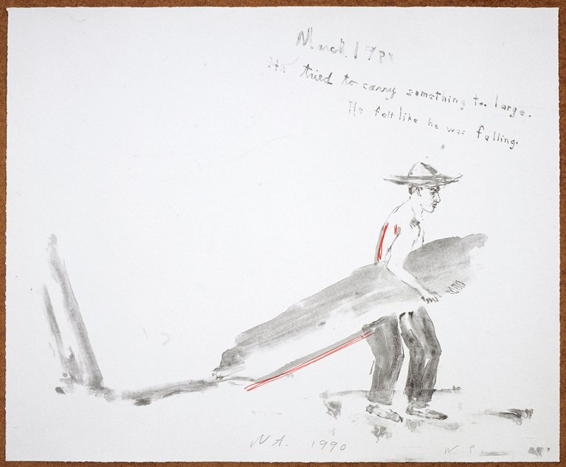 "Man in a wide rimmed hat and long pants; he drags a heavy object behind him as he walks; the words ""March 1988/He tried to carry something too large./He felt like he was falling"" inscribed, UC"